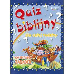 Quiz biblijny dla całej rodziny. 100 zestawów zaga