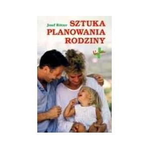 Sztuka planowania rodziny
