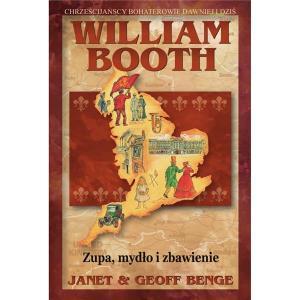 William Booth - Zupa, mydło i zbawienie