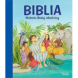 Biblia. Historia Bożej obietnicy