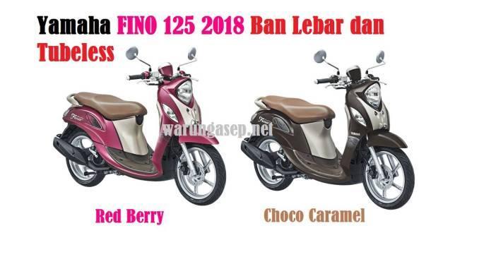 Yamaha Fino 125 2018 Ban Lebar Dan Tubeless Tambah 2 Warna Baru Red