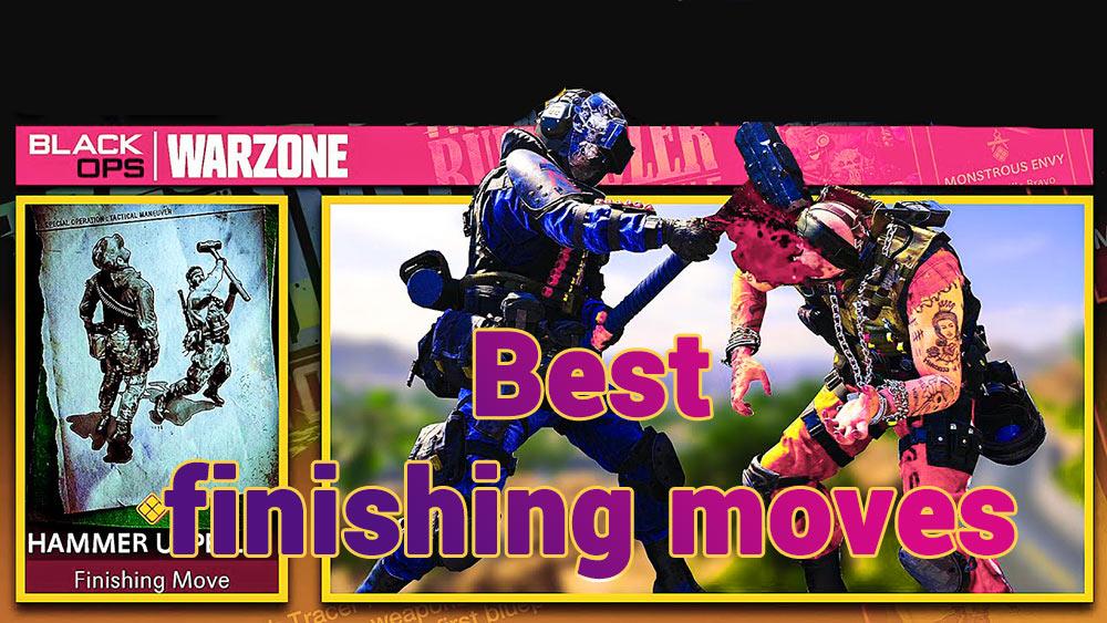 finishing moves warzone