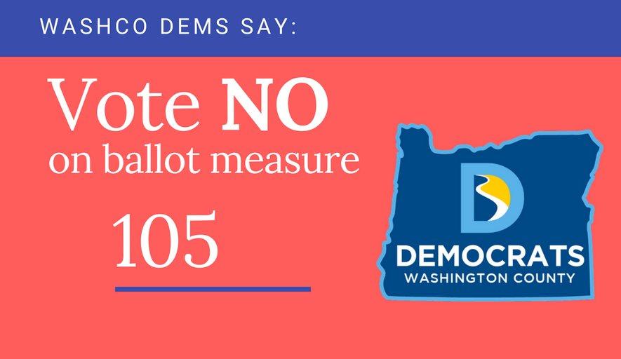 Vote no on oregon ballot measure 105