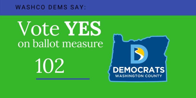 Vote yes on oregon ballot measure 102