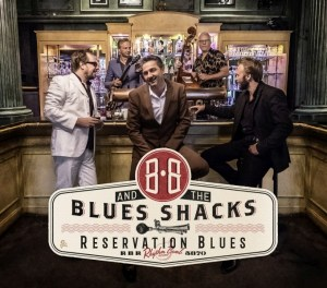 B.B. & The Blues Shacks – Reservation Blues
