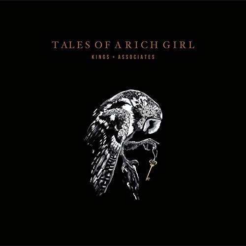 Kings & Associates – Tales of a Rich Girl