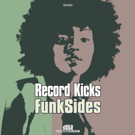 Record Kicks – Funk Sides