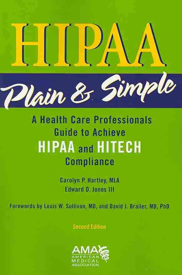 HIPAA Plain and Simple, Second Edition