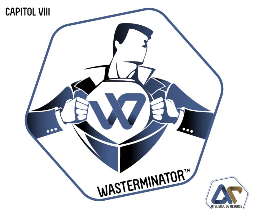 Wasterminator supereroul dintre noi – Legea Boomerang (Capitol VIII)