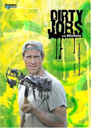 Dirty Jobs Season 2 - Episode 25: Garbage Pit Technician