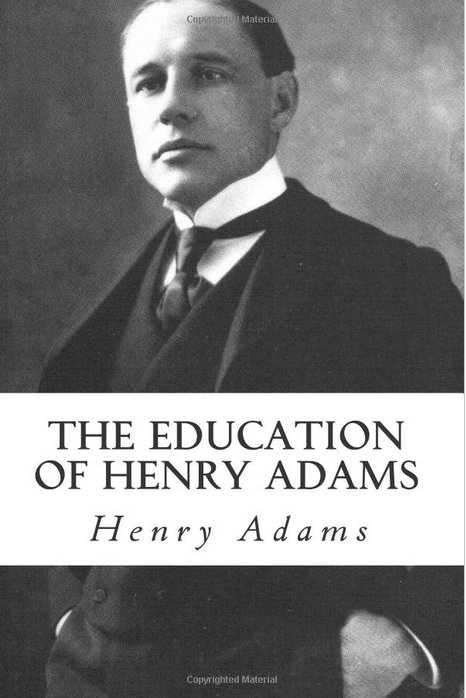 the-education-of-henry-adams-by-henry-adams