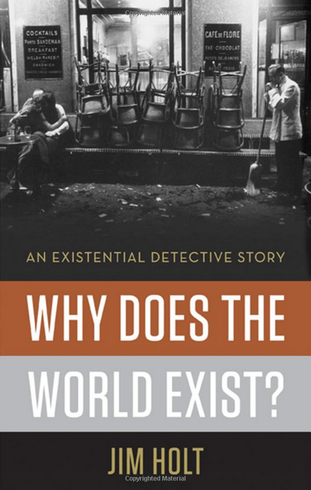 why-does-the-world-exist-by-jim-holt