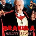 Soha nem adja fel! – Drakula halott és élvezi (1995)