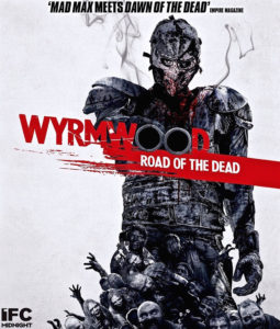 Wyrmwood Road of the Dead1