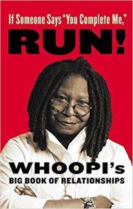 """Whoopi Goldberg: Ha valaki azt mondja, """"kiegészítesz engem"""", fuss el! (2015)"""