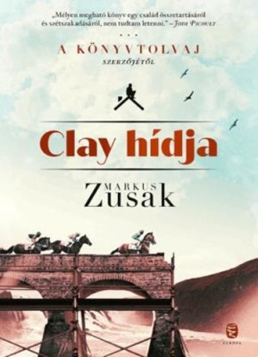 Markus Zusak: Clay hídja
