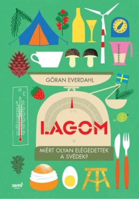 Göran Everdahl: Lagom
