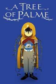A Tree of Palme (2002)