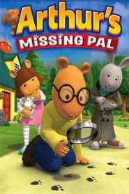 Arthur's Missing Pal (2006)
