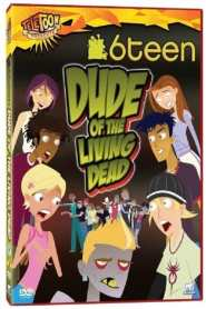 6Teen: Dude of the Living Dead (2005)