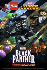 LEGO Marvel Super Heroes: Black Panther – Trouble in Wakanda (2018)