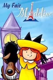 Madeline: My Fair Madeline (2002)