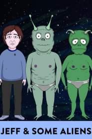 Jeff and Some Aliens Season 1