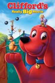 Clifford's Really Big Movie (2004)