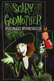 Scary Godmother: Halloween Spooktakular (2003)