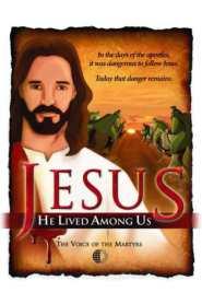 Jesus: He Lived Among Us (2011)