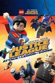 Lego DC Comics Super Heroes: Justice League  Attack of the Legion of Doom! (2015)