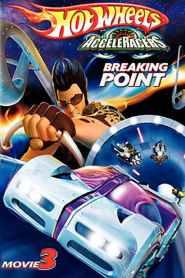 Hot Wheels AcceleRacers: Breaking Point (2006)