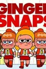 Ginger Snaps Season 1