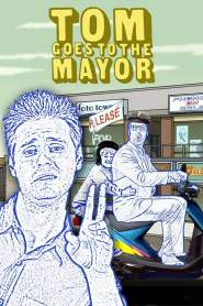 Tom Goes to the Mayor Season 1