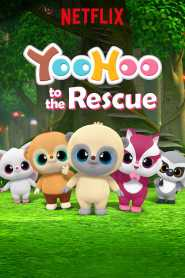 YooHoo to the Rescue Season 1