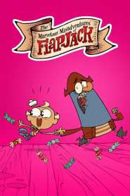The Marvelous Misadventures of Flapjack Season 3