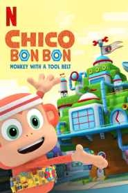 Chico Bon Bon: Monkey with a Tool Belt Season 3
