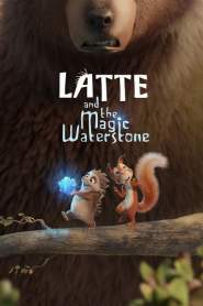 Latte and the Magic Waterstone (2019)