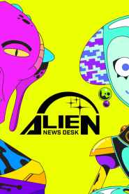 Alien News Desk Season 1