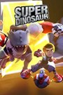 Super Dinosaur Season 1