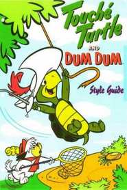 Touché Turtle and Dum Dum