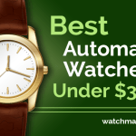 Best Automatic Watches Under $300 (2020)