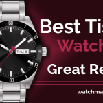 Best Tissot Watches: Great Review (2020)