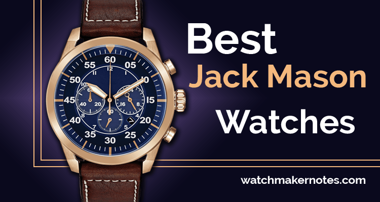 Best Jack Mason watches