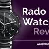 Top 10 Rado Watches to Buy in 2020