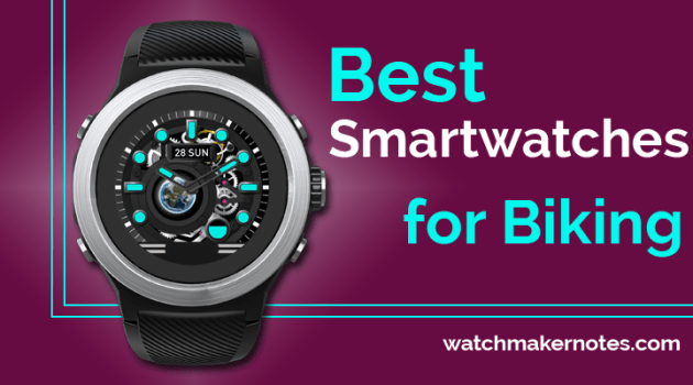 Good Smartwatches for Biking (2021)