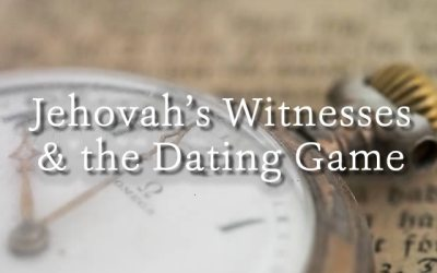 Jehovah's Witnesses and the Dating Game
