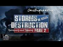 STORMS OF MASS DESTRUCTION 2018 – (Part 2)