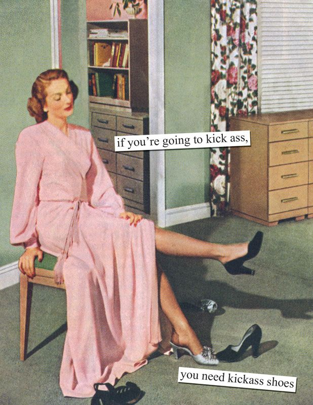 Dress For The Job You Want Anne Taintor