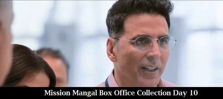 Mission Mangal Box Office Collection Day 10